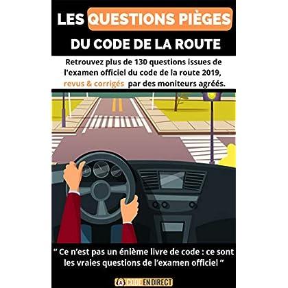 Livre de code de la route: Les questions pièges du code de la route - Edition 2019