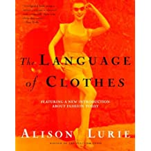 The Language of Clothes by Alison Lurie (2000-03-01)
