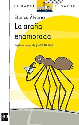 La araña enamorada (El Barco de Vapor Blanca)