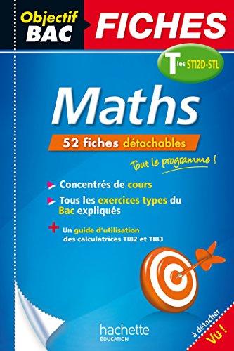 Fiches Maths Terminales STI2D-STL (Objectif Bac Fiches)