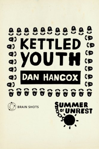 Summer of Unrest: Kettled Youth: The Battle Against the Neoliberal Endgame (English Edition) - Liberty Vintage Shorts