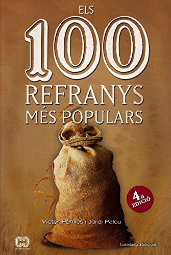 Els 100 Refranys Més Populars (De 100 en 100) por Víctor Pàmies i Riudor