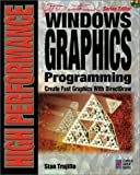 Windows Graphics Programming, w. CD-ROM: Your High End Guide for Creating Fast, High Impact Graphics with Microsoft's DirectDraw API