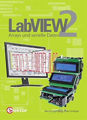 Labview-programmierung (LabVIEW / LabVIEW 2: Arrays und serielle Daten)