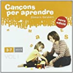 Can�ons Per Aprendre: 3-7 Anys - Volu...