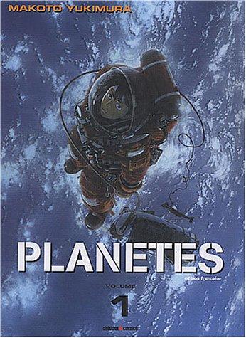 Planètes, Tome 1 : par Makoto Yukimura