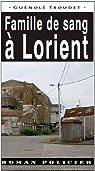 Famille de sang à Lorient par Troudet