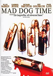 Mad Dog Time: Amazon.de: Ellen Barkin, Gabriel Byrne