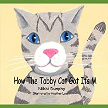 How The Tabby Cat Got Its M