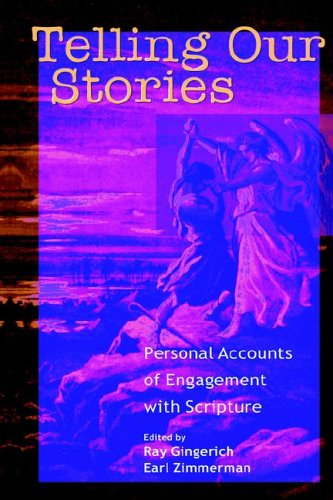 Telling Our Stories Personal Accounts Of Engagement With Scripture Journeys With Scripture