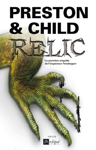 Relic (Saga Inspecteur Pendergast) (French Edition)