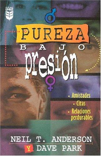 Pureza bajo presión/ Purity Under Pressure par N Anderson