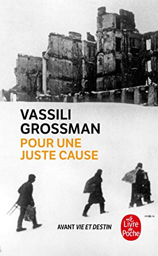 Pour une juste cause par Vassili Grossman