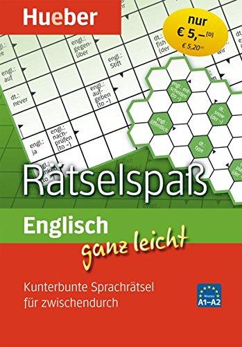 Englisch ganz leicht Rätselspaß: Kunterbunte Sprachrätsel für zwischendurch / Abreißblock