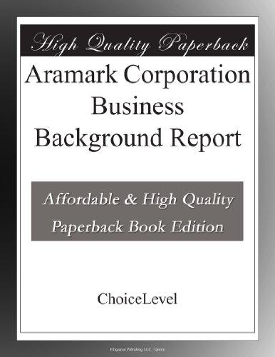 aramark-corporation-business-background-report