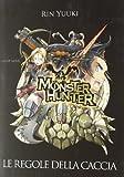 Monster Hunter. Le regole della caccia
