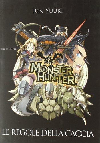 monster-hunter-le-regole-della-caccia