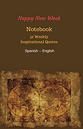 Notebook 52 Weekly Inspirational Quotes Happy New Week Book 1 Ebook Chiu Avi Amazon In Kindle Store