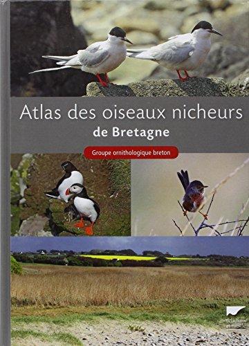 Atlas des oiseaux nicheurs de Bretagne par Groupe ornithologique breton