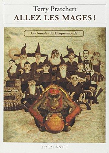 Les annales du Disque-Monde : Allez les mages !