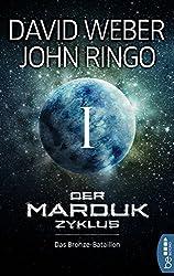 Der Marduk-Zyklus: Das Bronze-Bataillon: Bd. 1