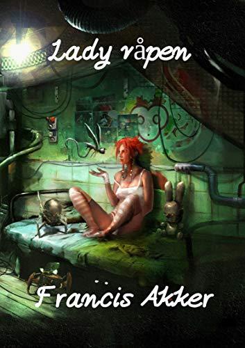Lady Våpen por Francis  Akker epub