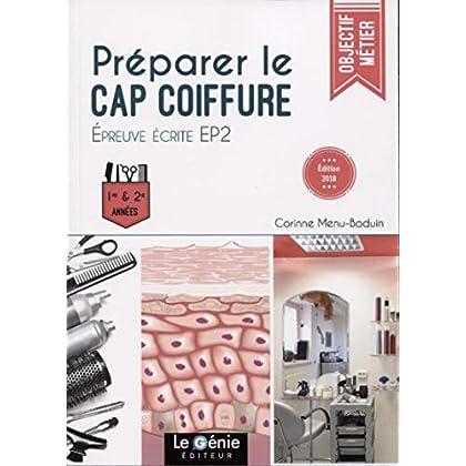 Préparer le CAP Coiffure: Epreuve écrite EP2
