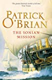 The Ionian Mission (Aubrey/Maturin Series, Book 8) (Aubrey & Maturin series)