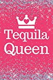 Tequila Queen: Pink Sparkly Tequila Queen 6x9inch Notebook/Planner. Great gift for Tequila Lovers for Birthday, Xmas, valentine or Any Occasion.