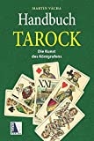 Handbuch Tarock (2. Auflage): Die Kunst des Königrufens