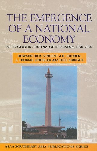 The Emergence of a National Economy: An Economic History of Indonesia, 1800-2000 (Southeast Asia Publications Series) by Houben, Vincent J. H., Lindblad, J. Thomas, Wie, Thee Kian (2002) Hardcover
