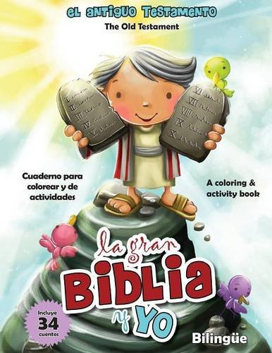 Antiguo Testamento - Cuaderno para colorear y de actividades (Bilingüe): Old Testament Coloring and Activity Book (Bilingual) (Big Bible, Little Me) por Agnes de Bezenac