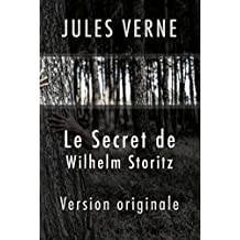 Le Secret de Wilhelm Storitz ( Version originale ) (French Edition)