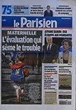 PARISIEN (LE) [No 20865] du 14/10/2011 - MATERNELLE - L'EVALUATION SEME LE TROUBLE - AFFAIRE BANON - STRAUSS KAHN ECHAPPE AUX POURSUITES - UNE ENSEIGNANTE S'IMMOLE PAR LE FEU A BEZIERS - NOUS AVONS TESTE LA VOITURE SANS CONDUCTEUR - PRESIDENTIELLE - NOS CARNETS DE CAMPAGNE - LES SPORTS - DAVID BECKHAM