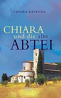 Chiara und die alte Abtei von [Ravenna, Chiara]