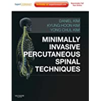 Minimally Invasive Percutaneous Spinal Techniques (Expert Consult Title: Online + Print)