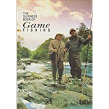 The Guinness Guide to Game Fishing
