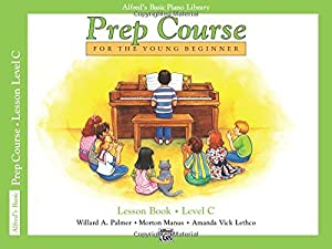 Alfred's Basic Piano Library: Prep Course Lesson Book C