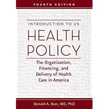Introduction to US Health Policy (English Edition)