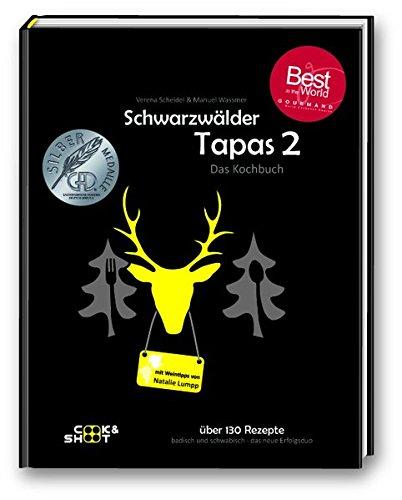 """Schwarzwälder Tapas 2 - \""""Beste Kochbuchserie des Jahres\"""" weltweit: Ausgezeichnet bei den \""""Gourmand World Cookbook Awards 2019\"""" in Macau/China"""