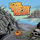 Songtexte von Local Resident Failure - This Here's the Hard Part
