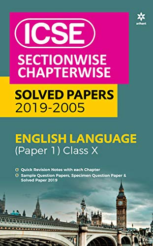 ICSE Sectionwise Chapterwise Solved Papers English Language Paper 1 Class 10 2019-20