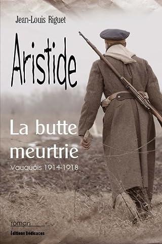 L Illustration 1915 - Aristide, la butte meurtrie (Vauquois