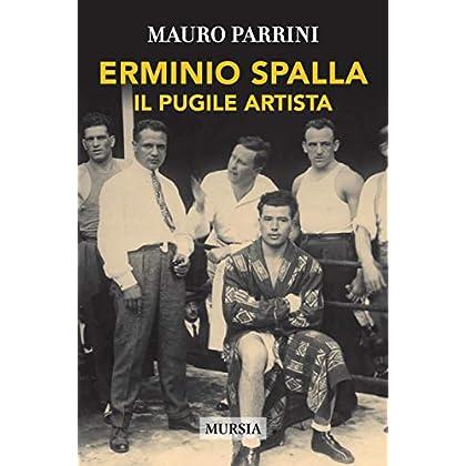 Erminio Spalla. Il Pugile Artista