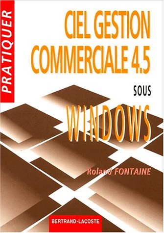 Ciel gestion commerciale 4.5 sous Windows