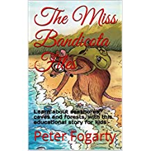 The Miss Bandicota Files: Learn about seashores, caves and forests, with this educational story for kids