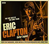 Guitar Legend: The Very Best Of The Early Years by Eric Clapton
