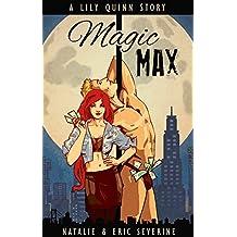 Magic Max: A Lily Quinn epilogue