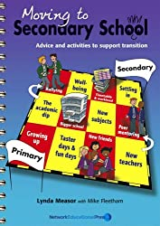 Moving to Secondary School: Advice and Activities to Support Transition