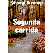 Segunda corrida (Portuguese Edition)
